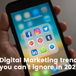 Digital Marketing trend you can't ignore in 2021